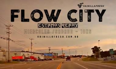 FLOW CITY  / Estamos Ready / Mierc & Sab 18hs