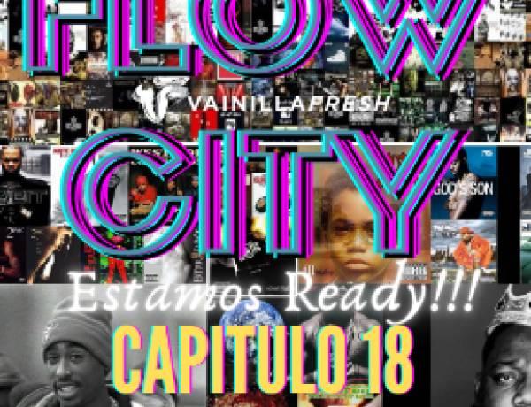 #FlowCity Cap 18 Temporada 2 - 9-6-21 - Vainilla Fresh