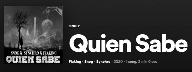 Quien sabe  - Snog x Flaking x Synchro (single) - Flow City